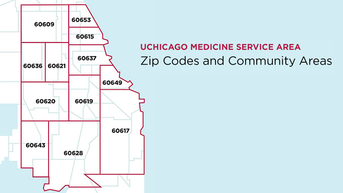 Map of UChicago Medicine's community service area with zip codes and neighborhoods listed