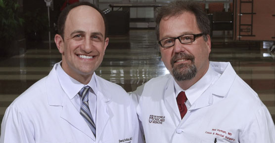 Gastroenterologist David Rubin, MD, and colon and rectal surgeon Neil Hyman, MD